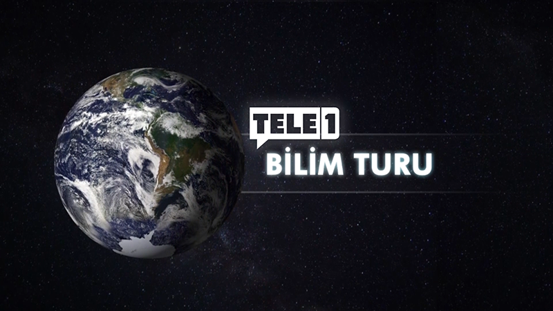 Tele1 Bilim Turu – 20 Kasım 2018