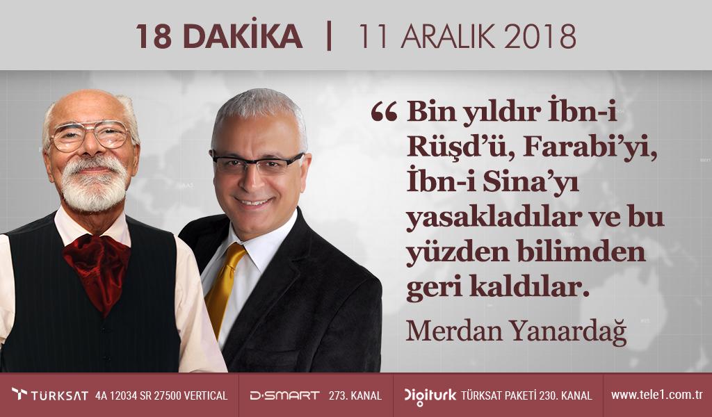 18 Dakika – (11 Aralık 2018) Merdan Yanardağ & Prof. Dr. Emre Kongar