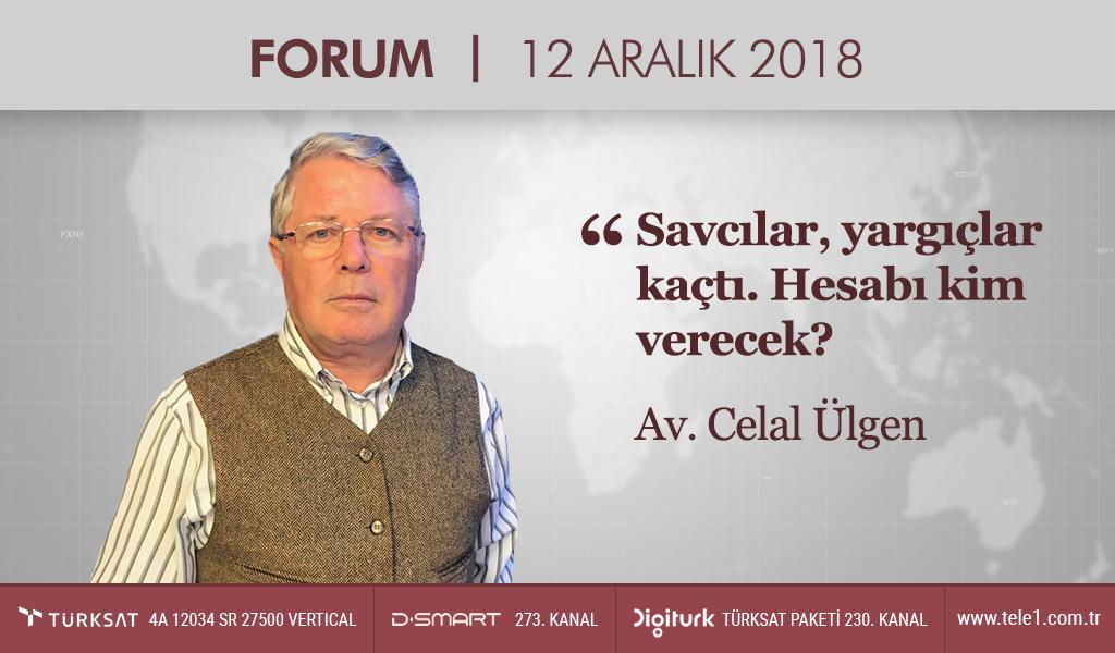 Forum – (12 Aralık 2018) Namık Koçak