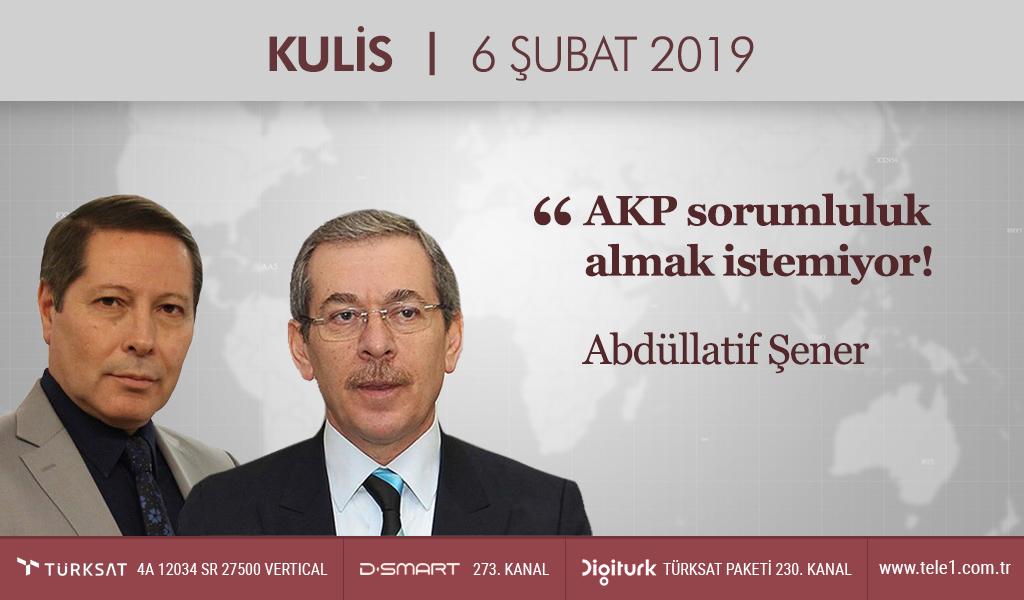 Abdüllatif Şener: Vatandaş kendisini ezen iktidarı sandıkta cezalandırmalı! – Kulis (6 Şubat 2019)
