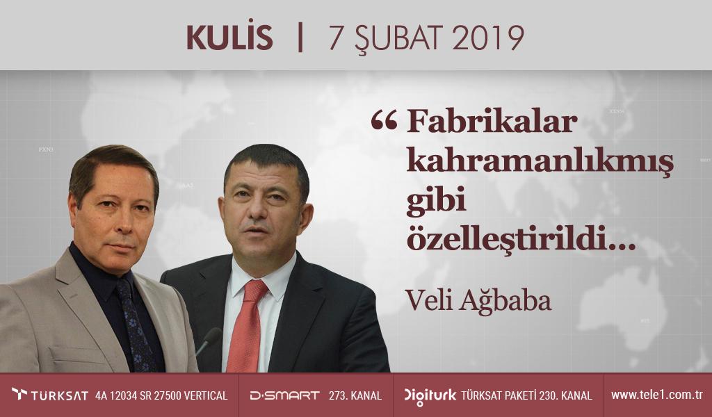 """""""Tank palet fabrikasının satışı Türkiye'ye ihanettir"""" – Kulis (7 Şubat 2019)"""