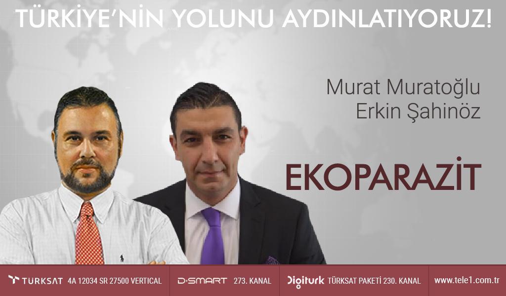 Murat Muratoğlu'ndan çarpıcı açıklamalar: Dolar neden düşmüyor? | Ekoparazit (5 Mart 2019)