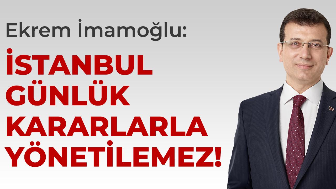 İmamoğlu: İstanbullular iyi ki İmamoğlu seçildi diyecek!