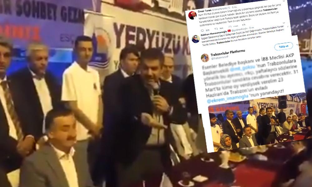 Trabzonlulardan AKP'li Göksu'ya tepki yağdı! 'Ayrımcı, ırkçı, yaftalayıcı sözlere sandıkta cevap verilecektir'
