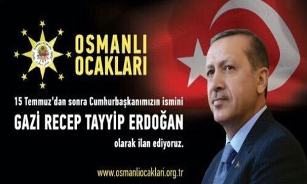 AKP'nin provokasyon timi Osmanlı Ocakları Erdoğan'ı Atatürk'le kıyaslayıp 'Gazi' ilan etti