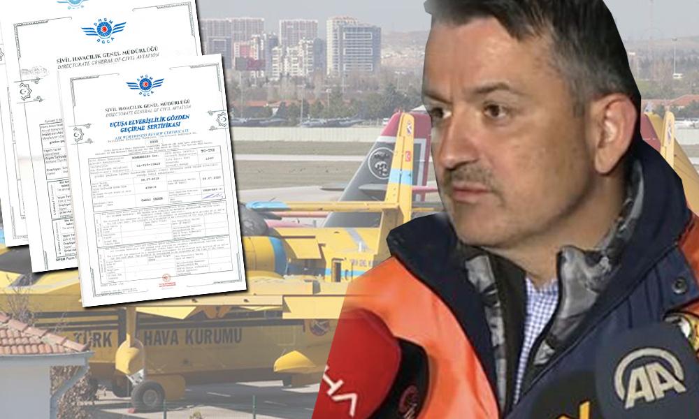 Bakan Pakdemirli'nin 'uçmaz' dediği uçakların sertifikaları ortaya çıktı
