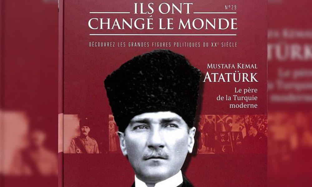 Dünyayı Değiştirdiler: Fransız derginin Atatürk sayısı yok sattı