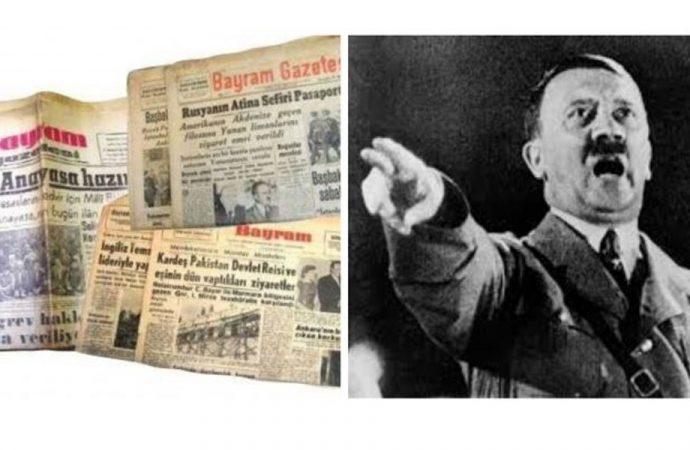 'Hitler, Türkiye'deki medyadan rahatsızmış, susturmak için rüşvet bile hazırlatmış'