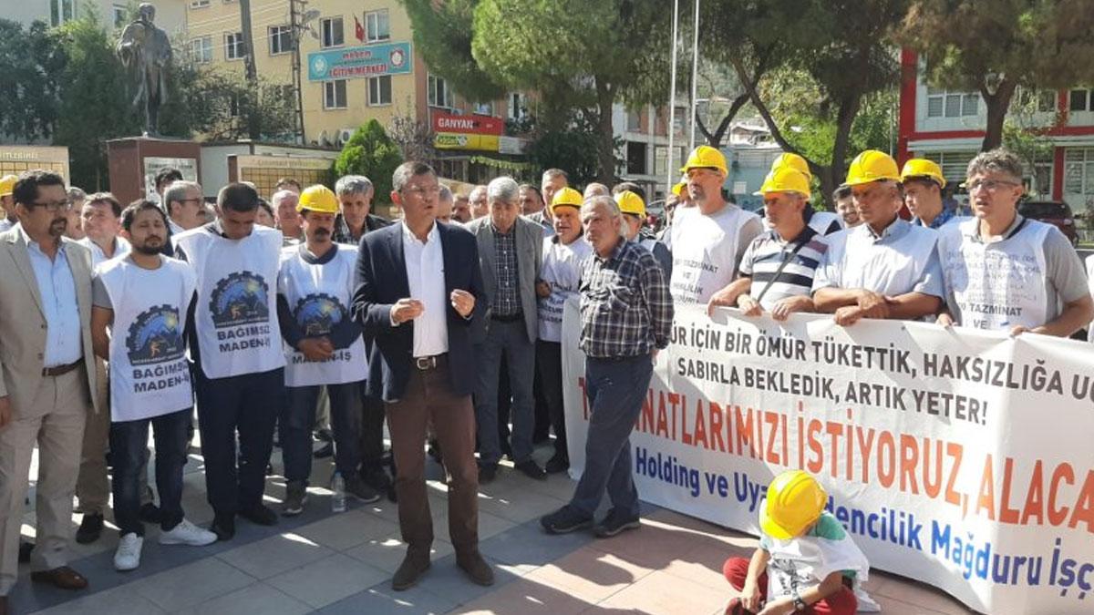 CHP'li Özel'den haklarını alamayan madencilere destek: Süleyman Soylu, Valiye 'Bu yürüyüşü durdur' demiştir