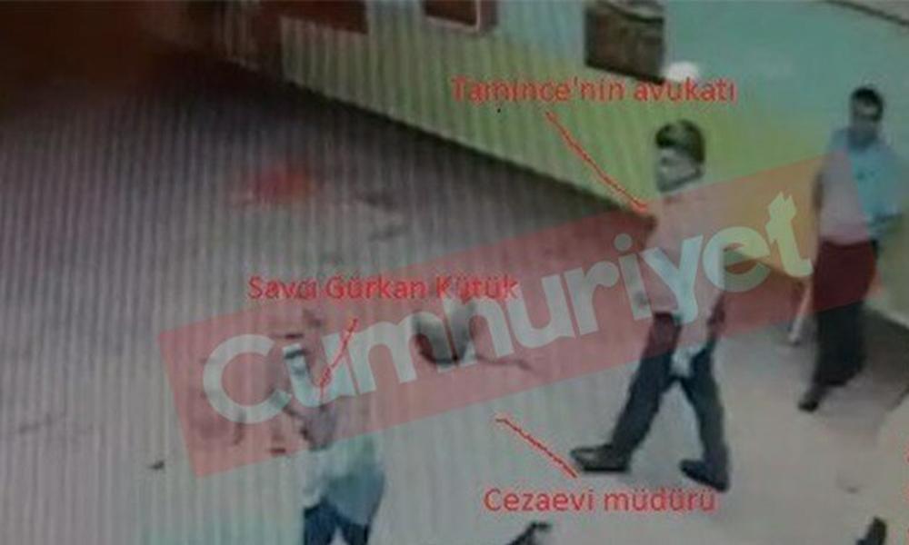 Tamince'nin avukatı ile savcının cezaevine kayıt dışı ziyaretinin görüntüleri ortaya çıktı