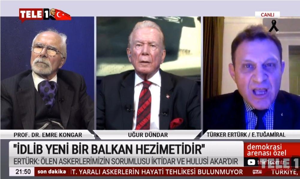 Demokrasi Arenası | Emekli Amiral Türker Ertürk: İdlib yeni bir Balkan hezimetidir