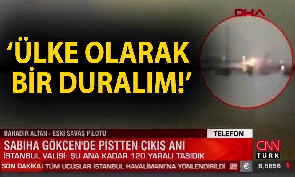 CNN Türk, kaptan pilotun sözünü kesti: Biz hala 3. Havalimanındayız, hala 'kanal' açıyoruz!