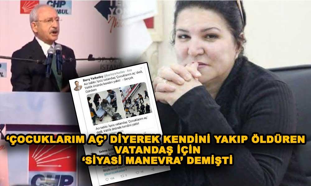 Kılıçdaroğlu'ndan AKP'li Selma Gökçen'in 'vicdansız' yorumuna sert tepki