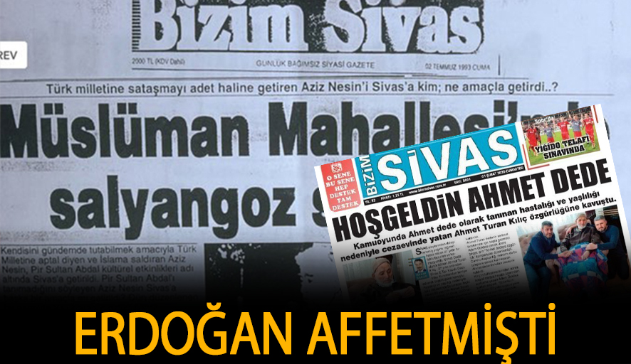 Sivas katliamının fitilini ateşleyen gazete yangına benzinle gelen katili böyle karşıladı