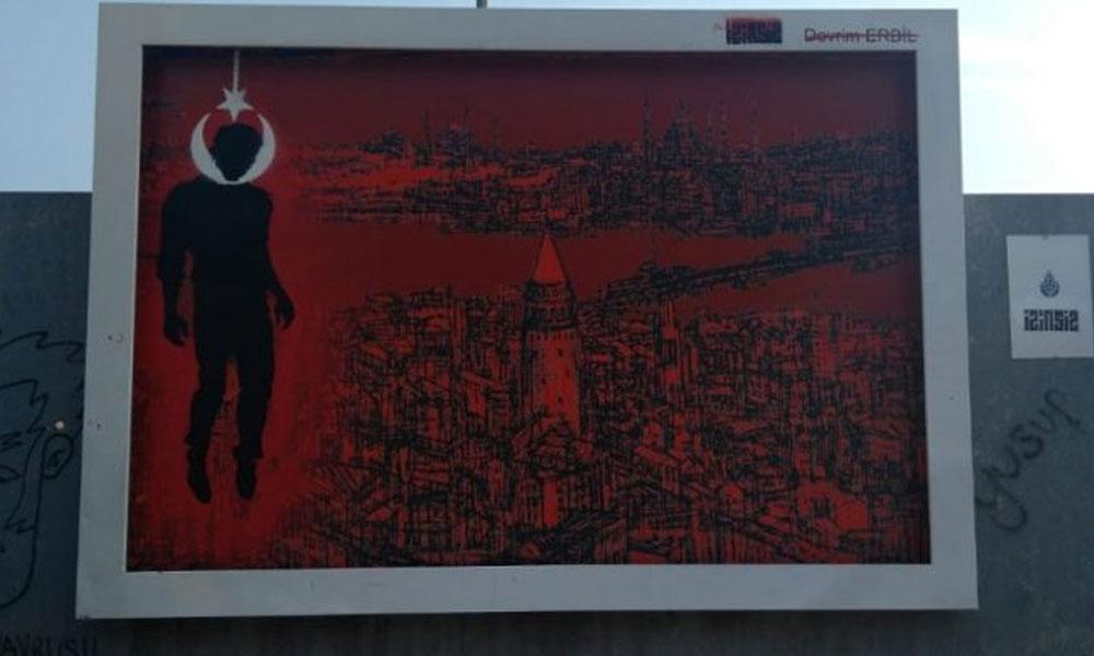 İstanbul'daki reklam panosuyla ilgili altı gözaltı
