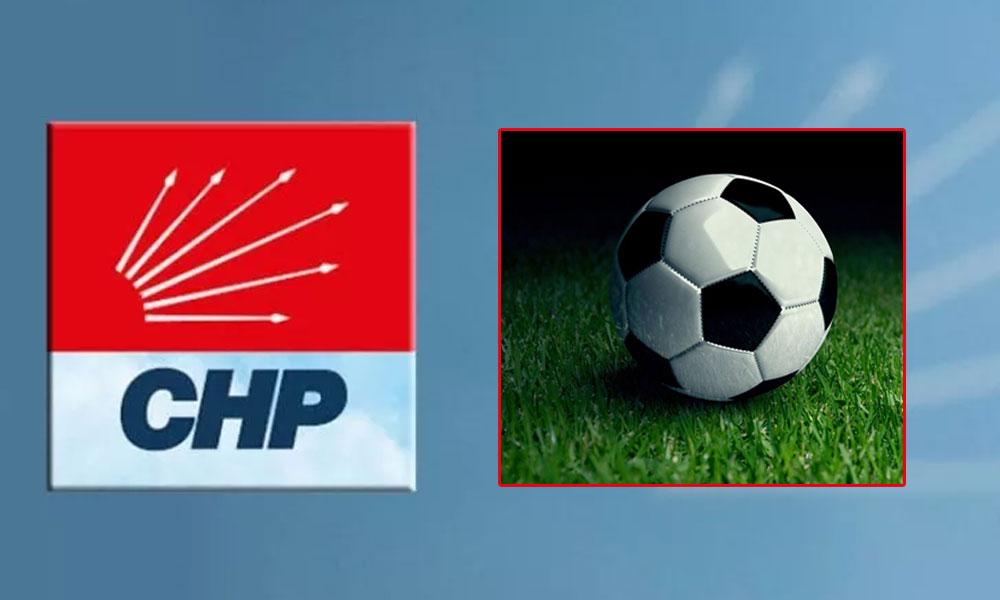 CHP'den 'futbol' tepkisi: FETÖ'nün yaptığını AKP iktidarı yapmaya kalkıyor
