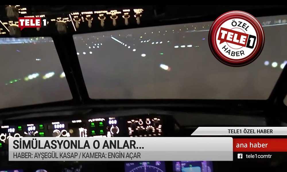 Sabiha Gökçen Havalimanı'nda uçak kazası nasıl oldu? TELE1 simülasyon merkezinde