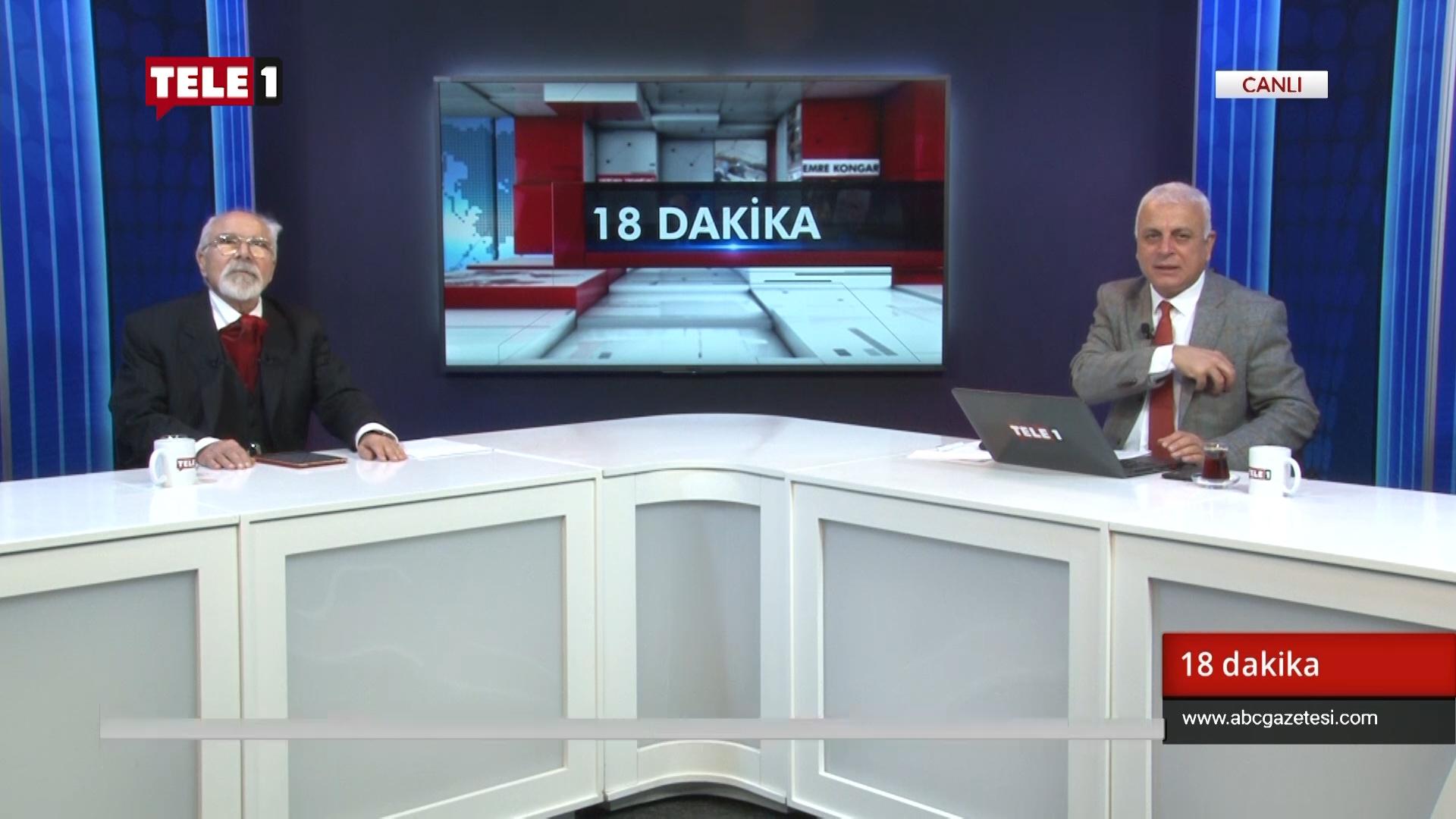 """""""Yargıda AKP ve MHP'ye kontenjan verirmiş, aralarında pazarlık yapılmış"""" – 18 Dakika"""