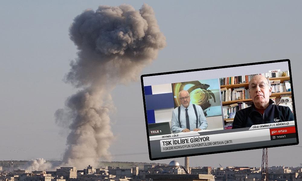 'Türkiye durup dururken Suriye'de savaşa girdi'
