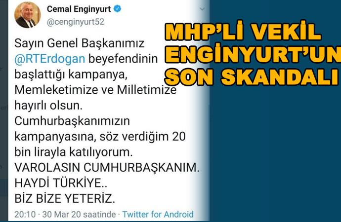 MHP'li Cemal Enginyurt'un son skandalı: Erdoğan'a 'Genel Başkanım' dedi