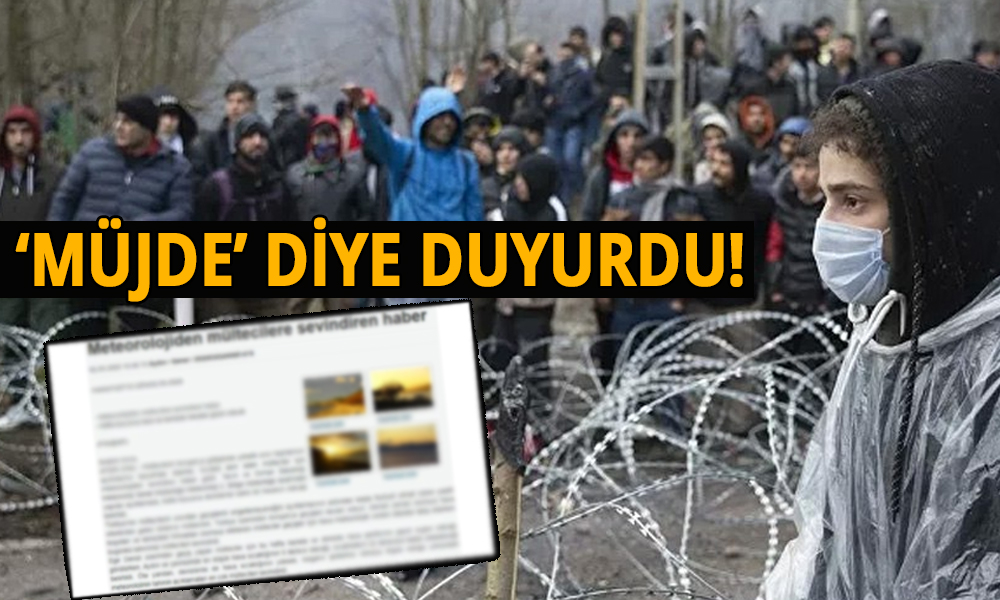 Haber bile utandı! İHA'dan 'Mültecilere özel' hava durumu