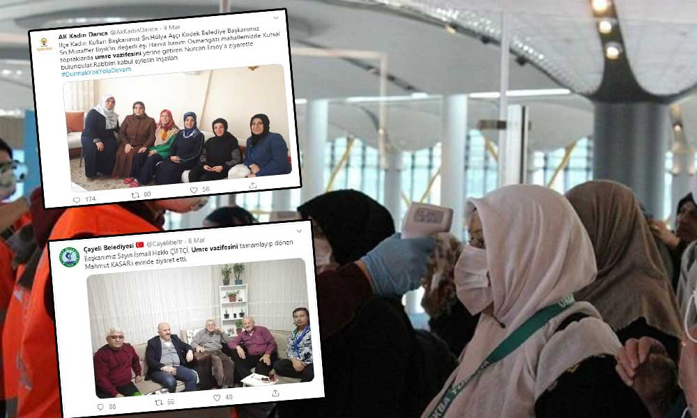 AKP'liler ve MHP'liler uyarıları hiçe saydı! Umre dönüşü toplumu riske attılar