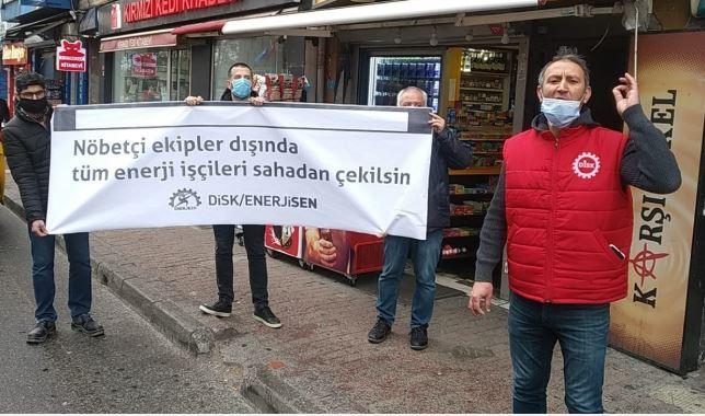 DİSK/Enerji-Sen: Nöbetçi ekipler dışında tüm enerji işçileri sahadan çekilsin