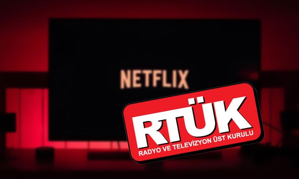 RTÜK gözünü Netflix'e dikti! 'Akit kafasıyla yönetiliyor'