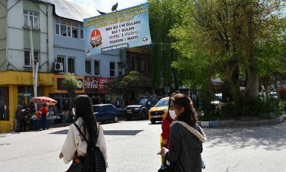 Valilik belediyenin 1 Mayıs pankartını indirdi