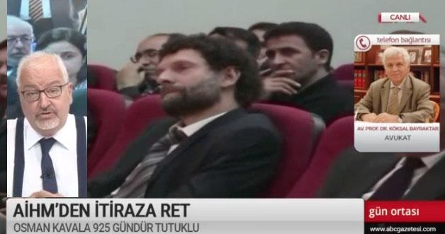 Köksal Bayraktar: Osman Kavala için yapay suçlama yarattılar