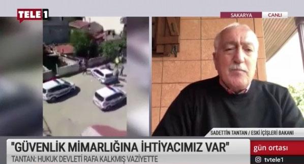 Tantan: Türkiye'nin güvenlik mimarlığına ihtiyacı var