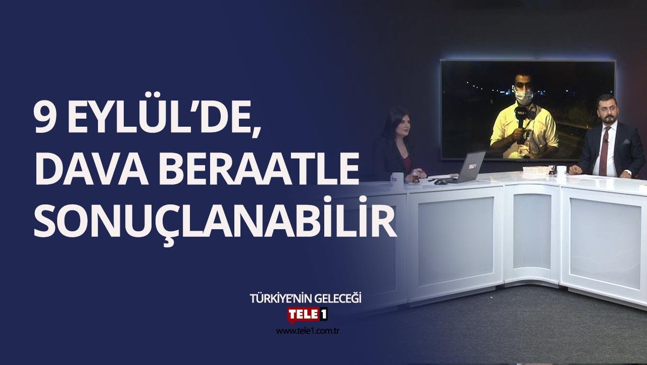 """Ülgen: Cumhuriyet Savcısını çok kararlı ve """"Militan"""" gördüm!"""