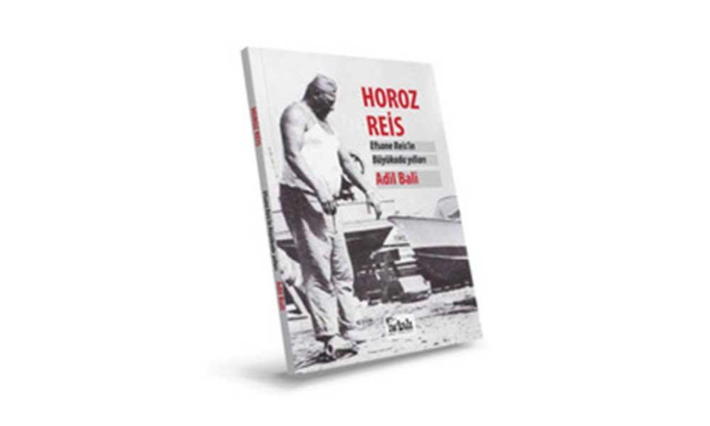 Horoz Reis'in Büyükada yılları…