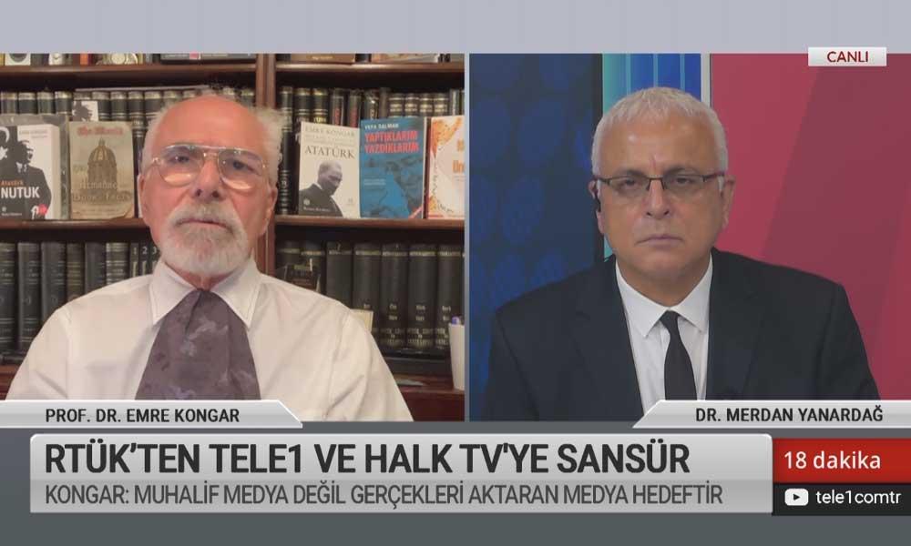 Emre Kongar: TELE1'e uygulanan baskıların sebebi muhalif olmaları değil