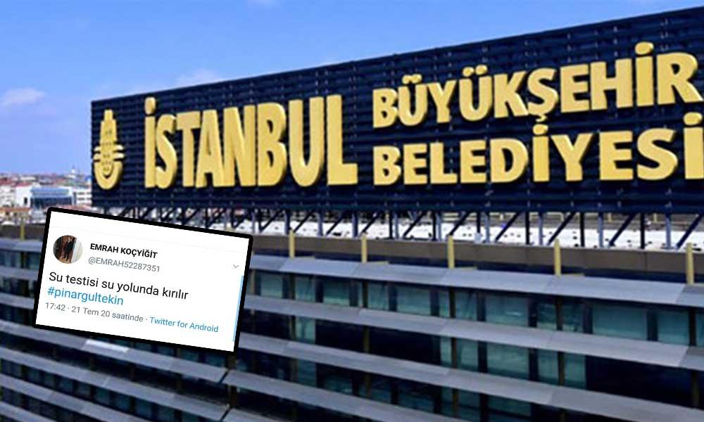 İBB Pınar Gültekin hakkında çirkin paylaşım yapan şoförü affetmedi