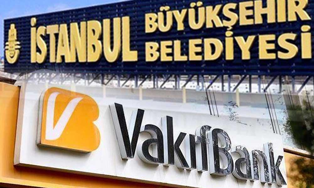 İBB 'Vakıfbank'la anlaşmasını sonlandırdı