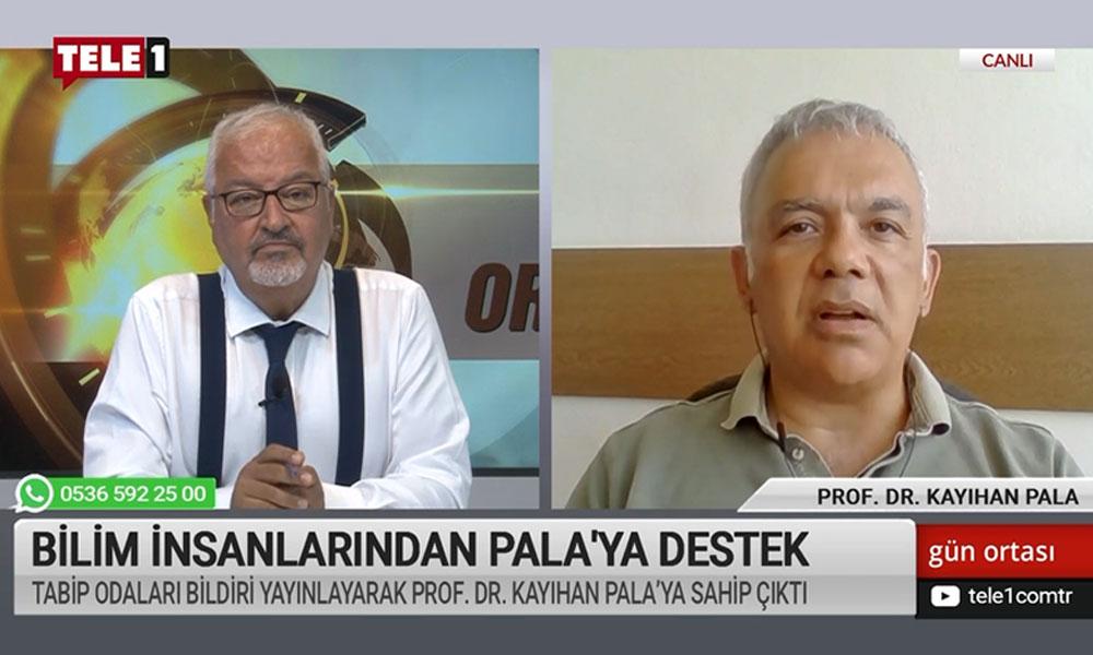 Prof. Dr. Kayıhan Pala: Bu soruşturma bana karşı açılmış kişisel bir soruşturma değil