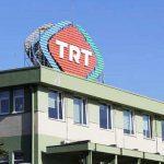 TRT her evin ortağı: 7 milyar 258 milyon TL
