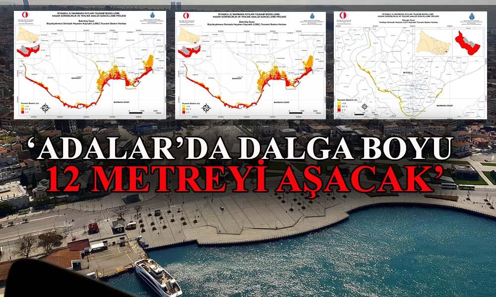 Silivri'den Tuzla'ya tam 17 ilçe etkilenecek! İşte İstanbul'un tsunami haritası