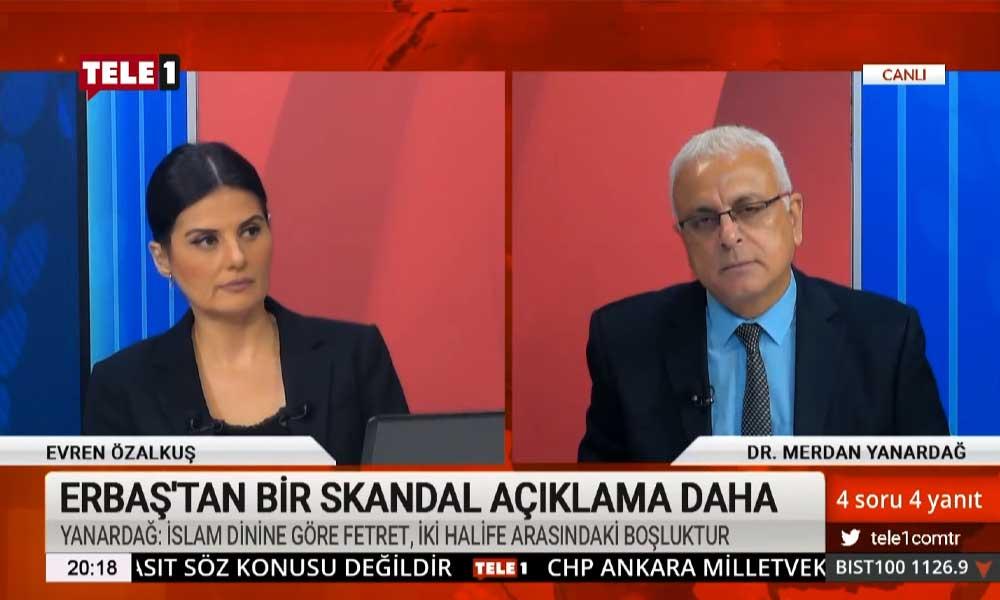 Merdan Yanardağ: Ali Erbaş, bu milleti birbirine mi düşürmeye çalışıyor?