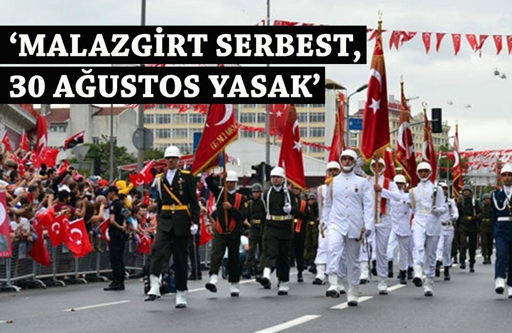 30 Ağustos Zafer Bayramı etkinlikleri yasaklandı!