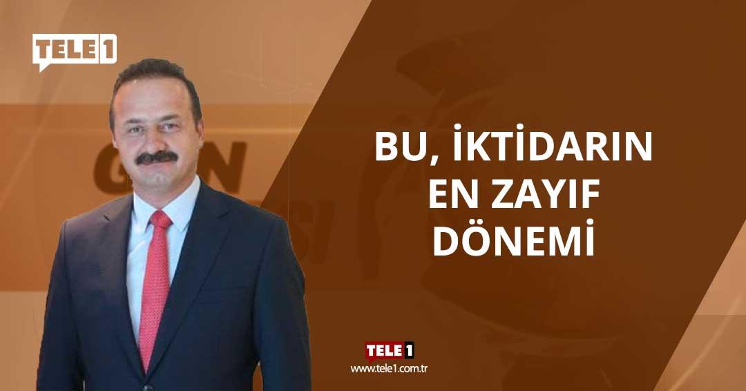 İyi Parti Sözcüsü Yavuz Ağıralioğlu: Bu, İktidarın en zayıf dönemi