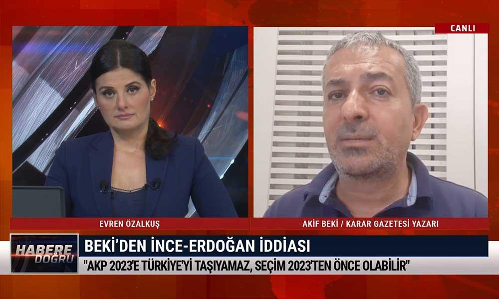 Karar yazarı Akif Beki: Muharrem İnce hesaplarını 2023'e göre yapıyor