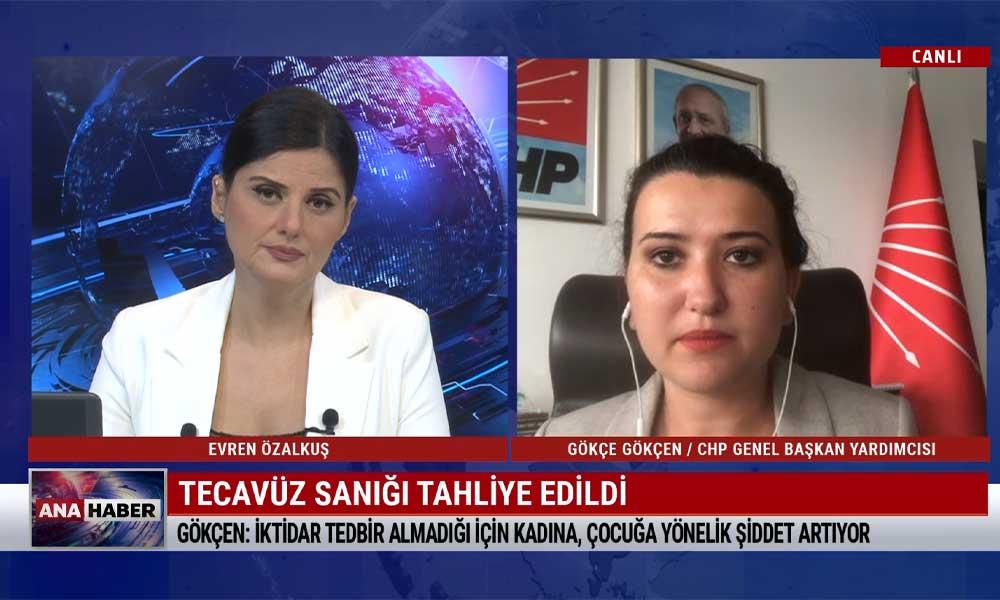 CHP Genel Başkan Yardımcısı Gökçe Gökçen: Vatandaşın 'Tepeden mi geliyor emirler' diye sorması çok normal
