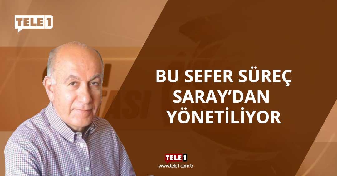 Emekli Büyükelçi Oğuz Demiralp: Bu sefer süreç Saray'dan yönetiliyor