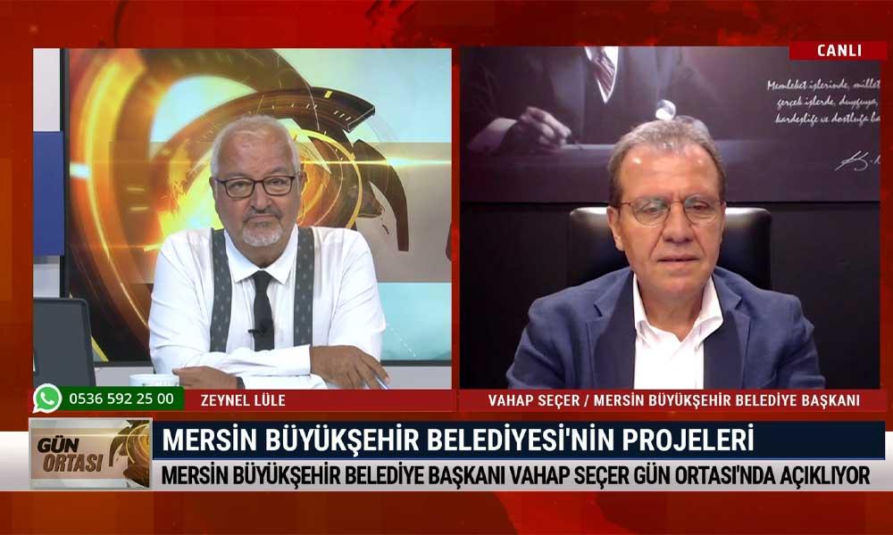 Başkan Vahap Seçer, Mersin Büyükşehir Belediyesi'nin projelerini TELE1'e anlattı