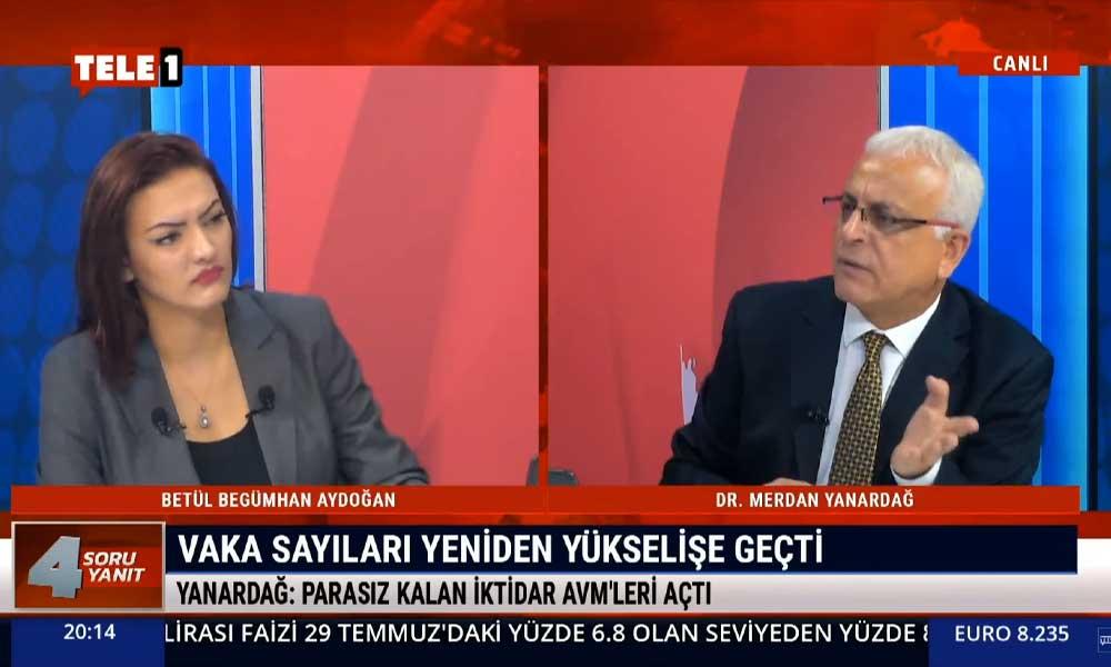 Merdan Yanardağ: Ankara'daki tablo iktidarın korona ile mücadele yeteneğine sahip olmamasının sonucu