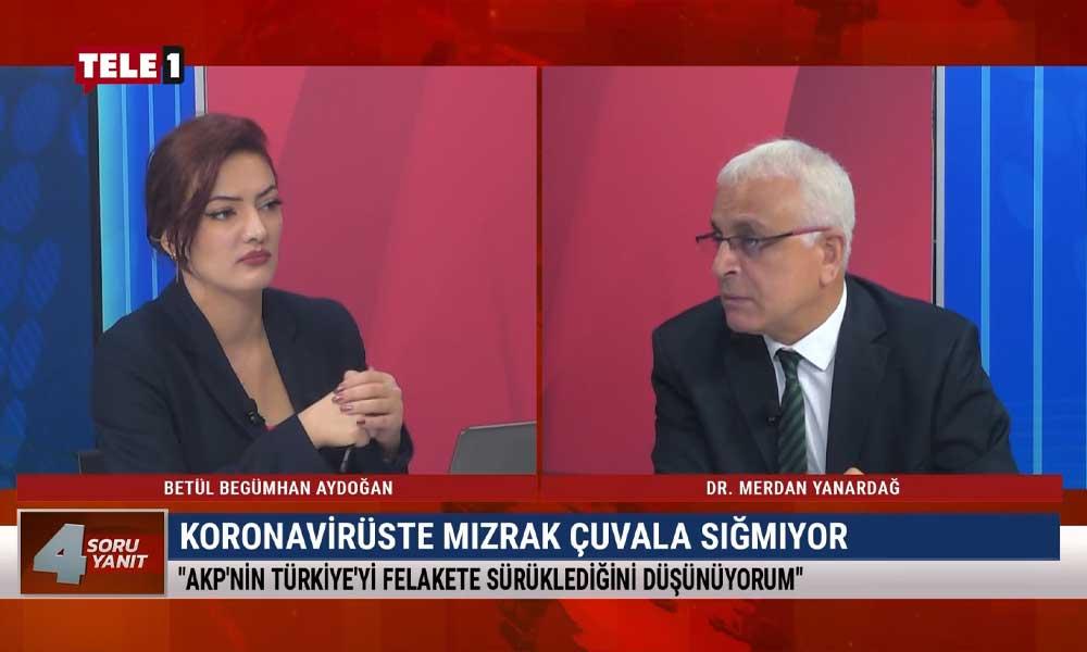 Merdan Yanardağ: AKP Türkiye'yi felakete sürüklüyor