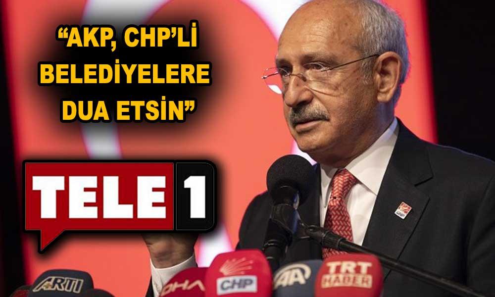 Kemal Kılıçdaroğlu: TELE1'in tek bir suçu var…