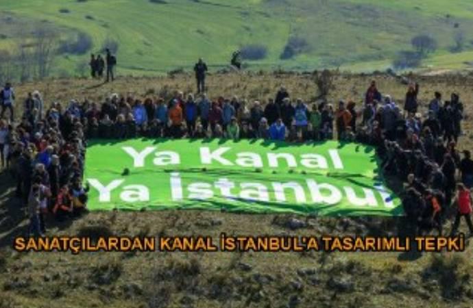 Sanatçılar kentleri için yola çıktı: Ya Kanal Ya İstanbul